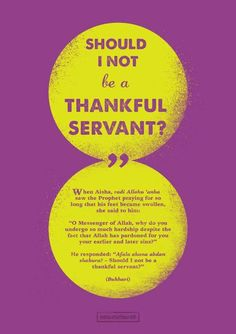 """canvasdawah: """"""""Should I not be a thankful servant?"""" When Aisha ra. saw the Prophet saw. praying for so long that his feet became swollen, she said to him: """"O Messenger of Allah, why do you undergo so. Hadith Quotes, Muslim Quotes, Islamic Phrases, Islamic Quotes, Noble Quran, All About Islam, Peace Be Upon Him, Allah Islam, Prophet Muhammad"""
