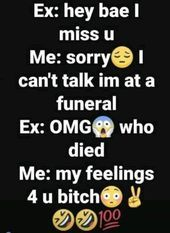 I want to do this to my ex because he is a piece of shit - Funny Troll & Memes 2019 Ex Quotes, Sarcasm Quotes, Bitch Quotes, Sassy Quotes, Badass Quotes, Mood Quotes, True Quotes, Funny Quotes, Savage Quotes Sassy