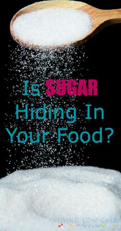Is Sugar Hiding In Your Food?  Learn About Hidden Sources of Sugar | lowcarboneday.com