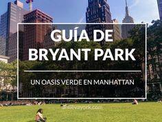 Bryant Park, un oasis entre rascacielos