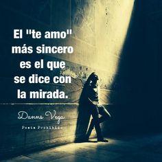 """El """"te amo"""" más sincero es el q se dice con la mirada. Por eso yo no paro de mirarte... #amor #love"""