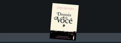 Baixar livro Depois de Você em PDF ou ePUB do autor Jojo Moyes. Ler versão grátis em pdf do romance depois de você em livros digitais.