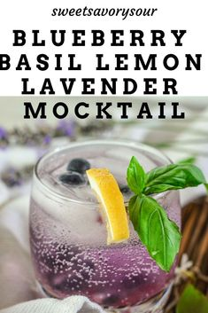 Delicious and refreshing drink, sweetened with lavender syrup, paired with fresh lemon juice muddled basil and blueberries. Lavender Drink, Lavender Syrup, Lavender Fields, Lemon Drink, Fresh Lemon Juice, Culinary Lavender, Lavender Recipes, Lemon Syrup