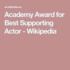 Academy Award for Best Supporting Actor - Wikipedia