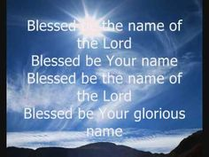 Blessed Be your Name sung by Matt Redman, Lyrics included in the video