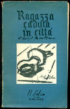 Ragazza caduta in città Città di Castello, Il Solco, 1945  http://www.libreriamarini.it/index.php?id=1496&tx_ttnews%5Bcat%5D=2415&tx_ttnews%5Btt_news%5D=124043&cHash=b96d894965e5d420dd084d215cdb1d42