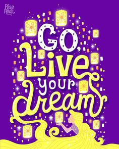 Go Live Your Dream / Tangled / Disney / Disney Quotes / Hand Lettering / Lettering Quotes / Digital Lettering / Vector Lettering / Illustrated Hand Lettering by Risa Rodil