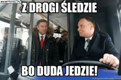 Andrzej Duda Cant Breathe, Comedy, Funny Memes, Lol, Peace, Humor, Fictional Characters, Historia, Humour