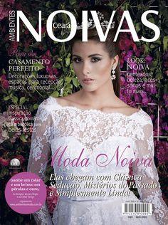 Noivas Ceará #10 - Elas chegam com Clássica Sedução, Mistérios do Passado e Simplesmente Linda!