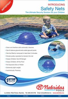 Nabridas Pools: Introducing Safety Nets - The Ultimate Security Solution for your Children. Info: 233 2702