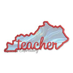 Applique Kentucky Teacher Machine Embroidery Design