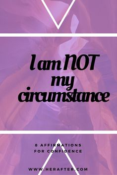 Life Mantra! Positive affirmation, say this inspirational quote to help you believe in yourself. Boost confidence with this positive affirmation - find 8 more great positive affirmations for confidence, click to read all.