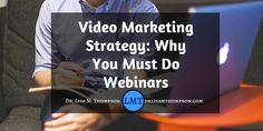 Have you incorporated webinars into your video marketing strategy? Today I'm going to share with you why webinars are the most powerful and profitable form of video marketing. If you haven't thought of doing webinars, this will help you. Repin  and tag a friend if you got value.  http://www.drlisamthompson.com/video-marketing-strategy/