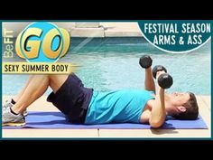 Festival Season Toned Arms & Ass Mobile Workout: BeFiT GO - YouTube