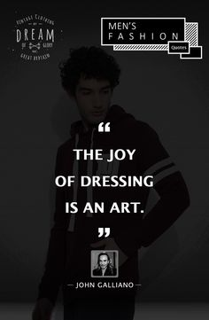 """The #joy of dressing is an #art "" - #johngalliano  #fashion #quotes #fashionbloggers #bloggers #indianfashionblogger #instagram #DreamofGloryInc #mensfashion #instafashion #london #india #mumbai"