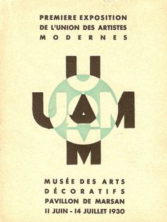 Rare catalogue for the first U.A.M. exhibition, held in Paris in the summer of 1930     The Union of Modern Artists was a group of architects and designers founded in Paris in 1929 and active until 1958. The group essentially comprised the modernist avant-garde and was devoted to the idea of the unity of the arts and mass production. Its members included Eileen Gray, Le Corbusier, Pierre Jeanneret, Robert Mallet-Stevens, Jean Prouvé, René Herbst and Charlotte Perriand.   Room-606.com
