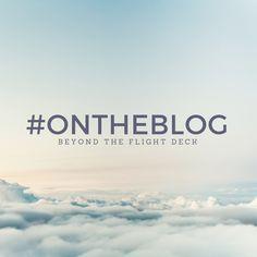 Beyond the Flight Deck Flight Deck, Travel Tips, Blog, Travel Advice, Blogging, Travel Hacks