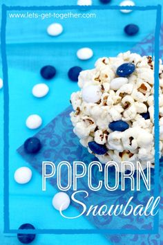 White Chocolate Popcorn Snowballs-fun party favor or treat for a FROZEN themed party! www.lets-get-together.com #frozen #party #sweettreat