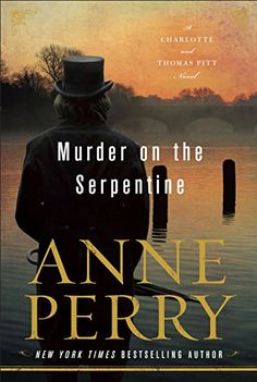 Anne Perry's Murder on the Serpentine, a mystery book series release, makes our list of mystery books to read next.