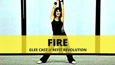 """FIRE"" (Glee Cast Version) || Glee Cast || Dance Fitness || REFIT® Revol..."