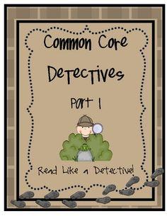Common Core Detectives {Read like a detective}  www.littlemindsatwork.blogspot.com
