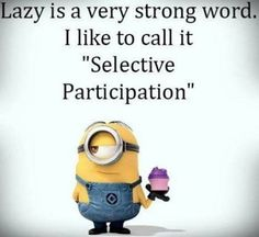New quotes funny minions hilarious life ideas Minions Images, Funny Minion Pictures, Funny Minion Memes, Minions Quotes, Funny Jokes, Lazy Quotes Funny, Minion Humor, Minion Sayings, Funniest Quotes