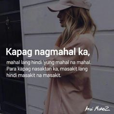 Note to self Tagalog Quotes Patama, Tagalog Quotes Hugot Funny, Tagalog Words, Filipino Quotes, Pinoy Quotes, Tagalog Love Quotes, Hurt Quotes, Badass Quotes, Jokes Quotes