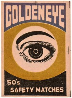 Golden Eye, 1970's matchbox label.