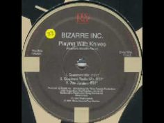 Playing With Knives - Bizarre Inc