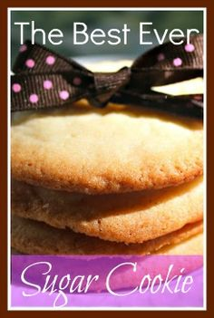 The Best Sugar Cookie, Ever!