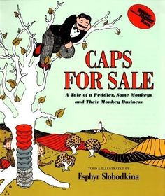 Caps for Sale Big Book (Reading Rainbow Book) by Esphyr Slobodkina, http://www.amazon.com/dp/0064433137/ref=cm_sw_r_pi_dp_tEwRqb1TKNTRH