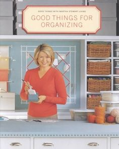 Features:  -Title: Good Things for Organizing.  -Sub title: Good things with Martha Stewart living.  -Subject: House and home / General.  -General subject: House and home.  -Language: English.  -ISBN: