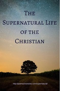 Christians must learn to be comfortable with the supernatural. After all, the whole world depends on it. #supernatural #spiritual #spirit #thecross #JesusChrist #Jesus #holyspirit #miraculous #christian #inspirational #gospel #bible #blogger #truth #heaven #angels