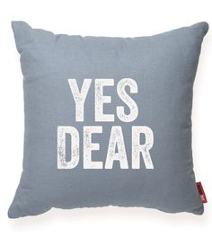 Yes Dear Blue Throw Pillow | POSH365INC #Decorative #Accent #Blue