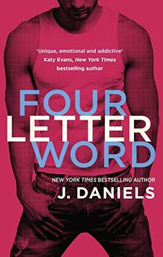 Read & Download Four Letter Word by J. Daniels Pdf, Epub, Kindle.Four Letter Word (Dirty Deeds Book 1) Kindle, Epub.