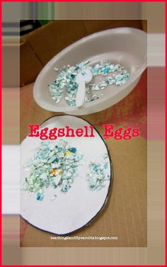 Eggshell Eggs from Teaching 2 and 3 Year Olds