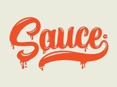Sauce hand lettering. This is really nice! It is exactly what it claims to be. When I think of sauce I think of thick gooey sauce that drips and thats exact what this font does. I really like how the E wraps around forming an underline.
