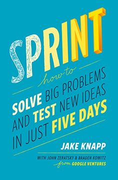 Sprint: How To Solve Big Problems and Test New Ideas in Just Five Days (English Edition) eBook: Jake Knapp, John Zeratsky, Braden Kowitz Good Books, Books To Read, My Books, Kindle, General Electric, Design Thinking, Music Games, Budget Planer, Books 2016
