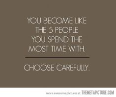 Choose carefully…