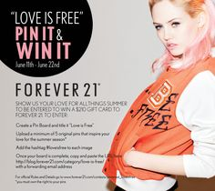 #LoveIsFree     Pin it & Win it! Want to win a $210 Forever 21 gift card?! Follow the steps on this pin, click the image for Terms & Conditions, share with your friends and family, then check back in a few weeks to see if you won! Good luck and happy #pinning! <3 xoxo F21