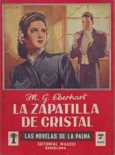 LA ZAPATILLA DE CRISTAL. Las Novelas de la Palma nº19.