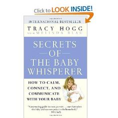 Secrets of the Baby Whisperer: How to Calm, Connect, and Communicate with Your Baby. This book was SO helpful to me in helping to establish a routine to our day. The EASY schedule (which we followed LOOSELY), really helped me to be able to decipher Lila's cues more clearly and gave some order to our days after coming out of the haze of the early weeks of infancy. So so helpful.