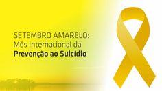 A campanha Setembro Amarelo, tem o objetivo quer chamar atenção dos profissionais de saúde e a sociedade para o fato de que o suicídio pode ser prevenido.