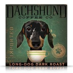 Dachshund Coffee Company Long Dog Roast artwork original graphic archival print by stephen fowler Pick a Size on Etsy, $29.00
