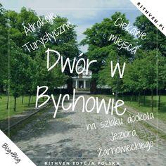 Dwór w Bychowie - zabytki w Polsce