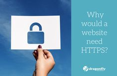SSL Certificates: Why does your website need HTTPS?