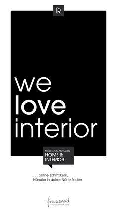 Interior Design in deiner Nähe! #freudenreich #thinkglobalshoplocal #weloveinterior Company Logo, Inspiration, Design, Life, Biblical Inspiration, Inspirational