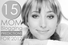 15 predictions for blogs for 2012 - good article and probably right on!
