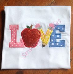 Back to School LOVE Applique T-shirt by SewingDoodles on Etsy
