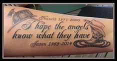 I hope the angels know what they have black memorial with helmet and boot - Dolly's Skin Art Tattoo Kamloops BC Brother Tattoos, Daddy Tattoos, Sweet Tattoos, Memory Tattoos, Cowboy Hat Tattoo, Cowgirl Tattoos, Daddy Memorial Tattoos, Remembrance Tattoos, Rope Tattoo